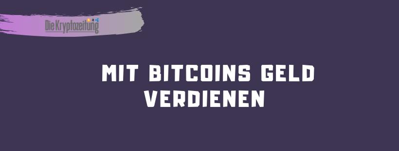 bitcoin verdienen