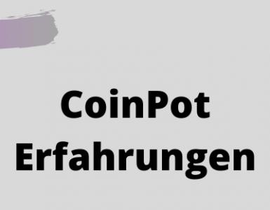 CoinPot Erfahrungen