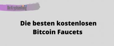 Die besten kostenlosen Bitcoin Faucets