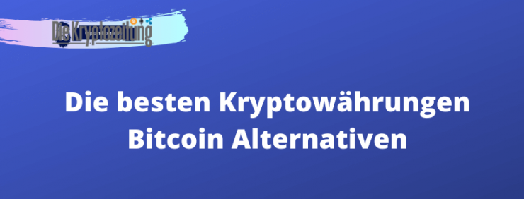 Besten Kryptowährungen