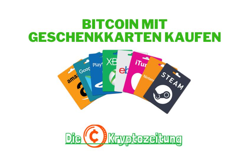 Wie man Bitcoin mit Geschenkkarte sofort kaufen kann
